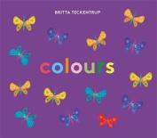 Britta Teckentrup's Colours [Board book]