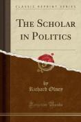 The Scholar in Politics