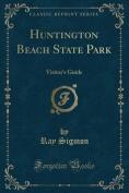 Huntington Beach State Park