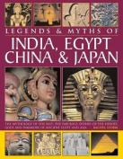 Legends & Myths of India, Egypt, China & Japan