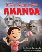 If My Name Was Amanda