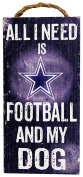 NFL Dallas Cowboys 15cm x 30cm All I Need is Football and My Dog Wood Sign