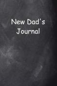 New Dad's Journal Chalkboard Design