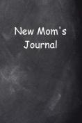 New Mom's Journal Chalkboard Design