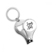 Super Star Quote Metal Key Chain Ring Multi-function Nail Clippers Bottle Opener Car Keychain Best Charm Gift