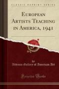 European Artists Teaching in America, 1941