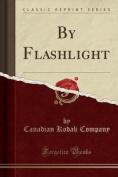 By Flashlight