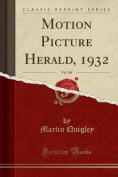 Motion Picture Herald, 1932, Vol. 109