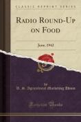 Radio Round-Up on Food