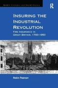 Insuring the Industrial Revolution