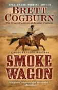 Smoke Wagon  [Large Print]