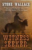 Witness Seeker [Large Print]