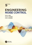 Engineering Noise Control, Fifth Edition