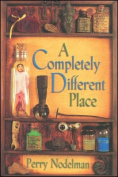 A Completely Different Place