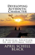 Developing Authentic Character