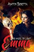 Emma: The Angel of Light