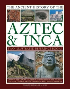 The Ancient History of the Aztec & Inca