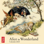 British Library - Alice in Wonderland Mini Wall Calendar 2018 Art Calendar)