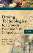 Drying Technologies for Foods
