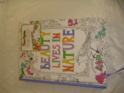 Beauty Lives In NAture Colouring Journal
