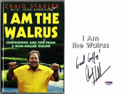 Craig Stadler Signed - Autographed I am the Walrus Hardcover Book with PSA/DNA Authenticity