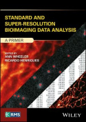 Standard and Super-Resolution Bioimaging Data Analysis