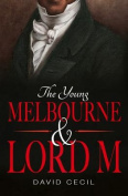 The Young Melbourne & Lord M