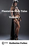 Plantation Pony Tales