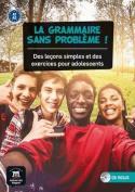 La Grammaire Sans Probleme!
