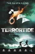 Seven Signs: #6 Terrortide