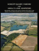 Horcott Quarry, Fairford and Arkell's Land, Kempsford