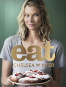 Eat by Chelsea Winter
