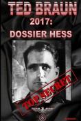 2017: Dossier Hess [ITA]