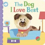Little Me The Dog I Love Best Finger Puppet Book [Board book]