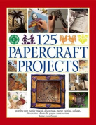 125 Papercraft Projects