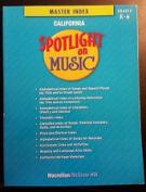 Spotlight on Music, Grade K Teacher Song Anthology