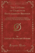 The Letters of Charlotte Brinckerhoff Bronson