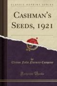 Cashman's Seeds, 1921