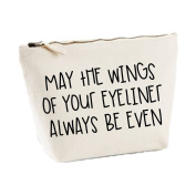 May The Wings Of Your Eyeliner Always Be Even Statement Make Up Bag - Cosmetic Canvas Case - Natural, Small
