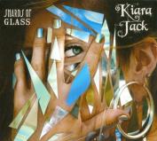 Kiara Jack-Shards of Glass