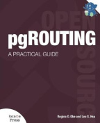 Pgrouting: A Practical Guide