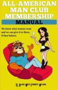 All-American Man Club Membership Manual