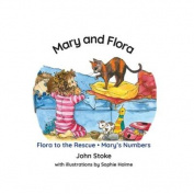 Mary and Flora