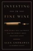 Investing in Fine Wine