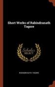 Short Works of Rabindranath Tagore