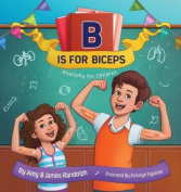 B Is for Biceps