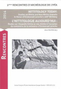 Hittitology Today / L'Hittitologie Aujourd'hui [FRE]