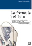 La Formula del Lujo [Spanish]