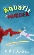 Aquafit Is Murder