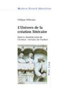 L'Univers de la Creation Litteraire [FRE]